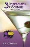 J K O'Hanlon - 3 Ingredient Cocktails