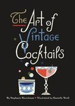 The Art of Vintage Cocktails - Stephanie Rosenbaum