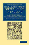 Edward Forbes Robinson - The Early History of Coffee Houses in England