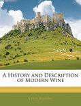 A History and Description of Modern Wine - Cyrus Redding