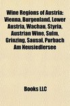 Books Llc - Wine regions of Austria