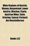 Books Llc - Wine regions of Austria