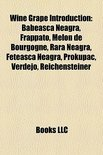 - Wine Grape Introduction: B Beasc Neagr, Frappato, Melon De Bourgogne, Rara Neagr, Feteasc Neagr, Prokupac, Verdejo, Reichensteiner