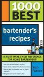 1000 Best Bartender Recipes - Suzi Parker