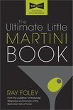 Ray Foley - The Ultimate Little Martini Book