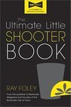 The Ultimate Little Shooter Book - Ray Foley