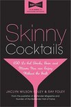 Jaclyn W Foley - Skinny Cocktails
