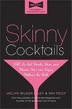 Jaclyn W Foley - Skinny Cocktails