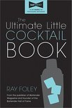 The Ultimate Little Cocktail Book - Ray Foley