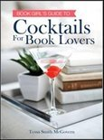Tessa Smith-Mcgovern - Cocktails for Book Lovers