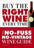 Buy the Right Wine Every Time - Tom Stevenson