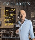 Oz Clarke - Oz Clarke's Let Me Tell You about Wine
