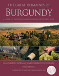 Remington Norman - The Great Domaines Of Burgundy: A Guide To The Finest Wine Producers Of The Cote D'Or, Third Edition