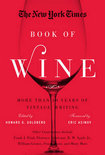 Howard G. Goldberg - The New York Times Book of Wine