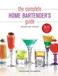 Salvatore Calabrese - The Complete Home Bartender's Guide