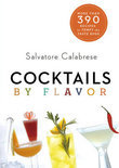 Cocktails by Flavor - Salvatore Calabrese