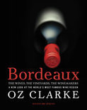 Oz Clarke - Bordeaux