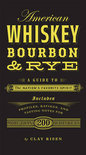 Clay Risen - American whiskey, bourbon & rye