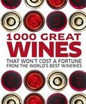 Onbekend - 1000 Great Wines That Won't Cost a Fortune
