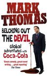 Mark Thomas - Belching Out the Devil