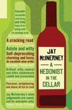 A Hedonist in the Cellar - Jay McInerney
