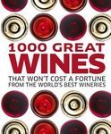 - 1000 Great Wines That Won't Cost a Fortune