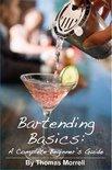 Bartending Basics - Thomas Morrell