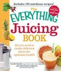 The Everything Juicing Book - Patrice Johnson