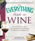 Peter Alig - The Everything Guide to Wine