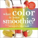 What Color is Your Smoothie? - Britt Brandon