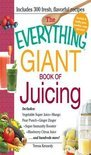 Teresa Kennedy - The Everything Giant Book of Juicing