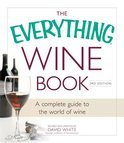 The Everything Wine Book - David White