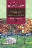 John Kiger - A Vineyard Odyssey