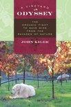 John I Kiger - A Vineyard Odyssey