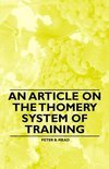 Peter B. Mead - An Article on the Thomery System of Training