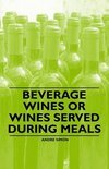 Andre Simon - Beverage Wines or Wines Served During Meals