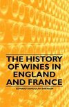 Edward Randolph Emerson - The History of Wines in England and France
