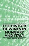 Edward Randolph Emerson - The History of Wines in Hungary and Italy