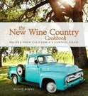 The New Wine Country Cookbook - Brigit Binns