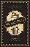 How to Mix Drinks - Dr Jerry Thomas