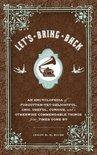 Lesley M M Blume - Let's Bring Back