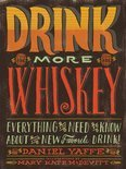 Daniel Yaffe - Drink More Whiskey
