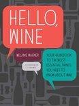 Hello, Wine - Melanie Wagner