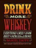Drink More Whiskey - Daniel Yaffe