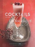 Editors Of Imbibe Magazine - Cocktails for the Holidays