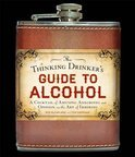 The Thinking Drinker's Guide to Alcohol - Ben Mcfarland