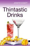 Jennifer Dossett - Thintastic Drinks