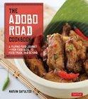 Marvin Gapultos - The Adobo Road Cookbook