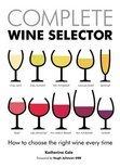 Complete Wine Selector - Katherine Cole