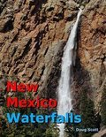 New Mexico Waterfalls - Doug Scott